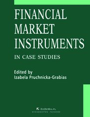 Financial market instruments in case studies. Chapter 5. Credit Derivatives in the United States and Poland - Reasons for Differences in Development Stages - Paweł Niedziółka