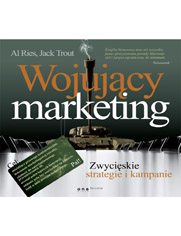 Wojujący marketing. Zwycięskie strategie i kampanie