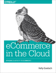 eCommerce in the Cloud. Bringing Elasticity to eCommerce