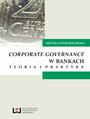 Corporate governance w bankach. Teoria i praktyka