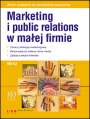 Marketing i public relations w małej firmie